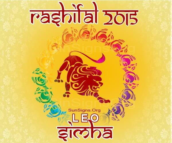 Simha Rashi 2015 Horoscope: An Overview – A Look at the Year Ahead, Love, Career, Finance, Health, Family, Travel