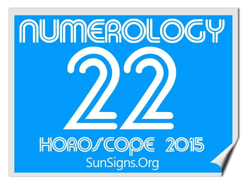 The numerology horoscope 2015 for number 22 signifies your commitment to the welfare of society.