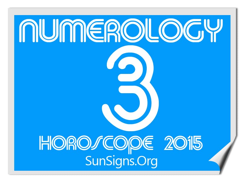 The 2015 numerology horoscope for personal year number 3 predicts a year of enthusiasm, creative growth and social enhancement.