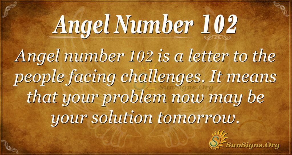 Angel Number 102 Meaning | SunSigns Org