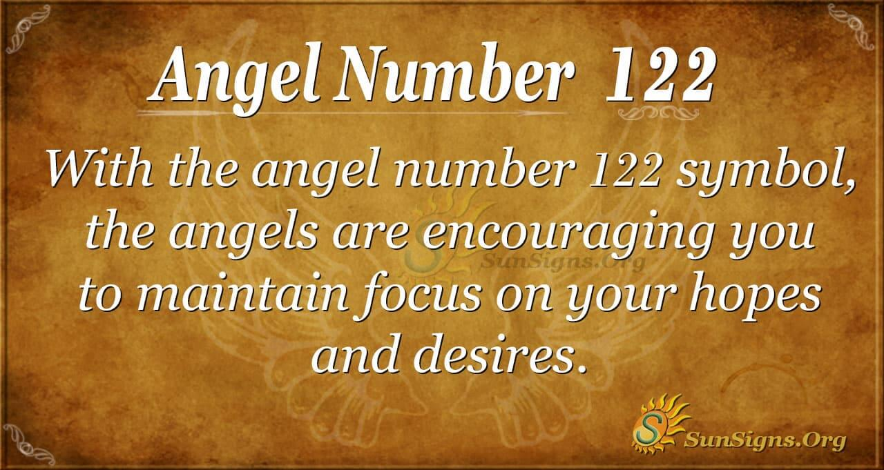 Angel Number 122 Meaning - Experiencing New Perspectives in Life