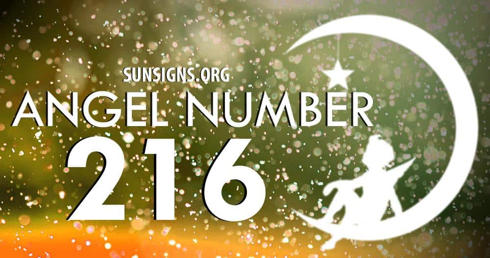Angel Number 216 Meaning Sunsignsorg