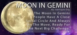 The Moon In Gemini People Have A Close Social Circle And Always On The Move, Ready For The Next Big Challenge.