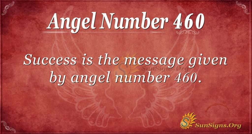Angel Number 460