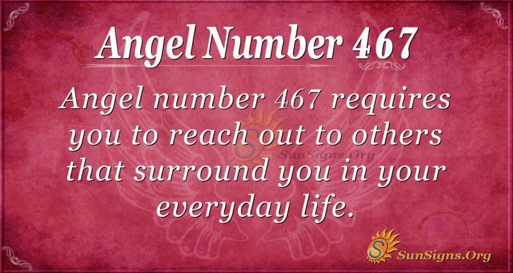 Angel Number 467