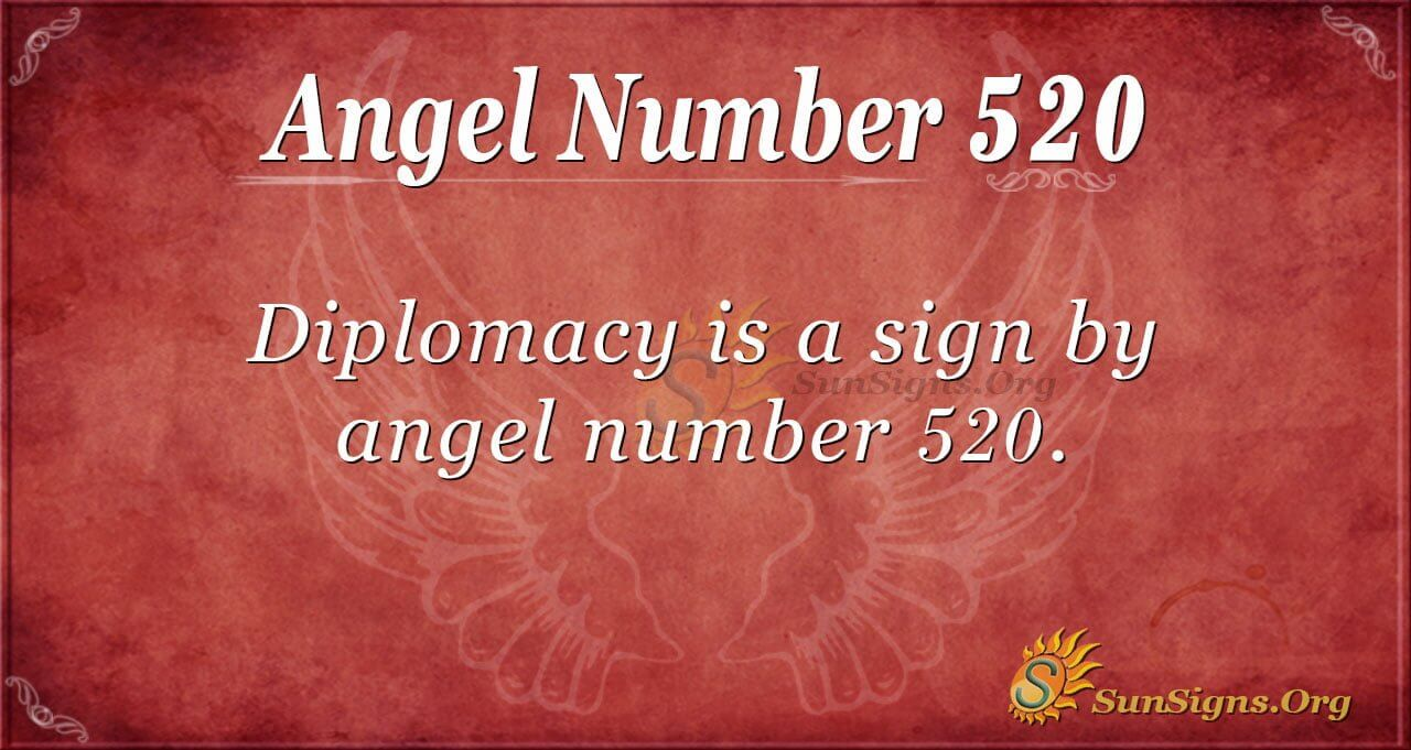 Angel Number 520 Meaning