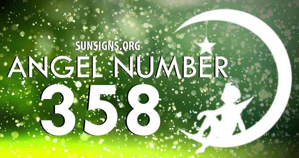 Angel Number 358 Meaning | SunSigns Org