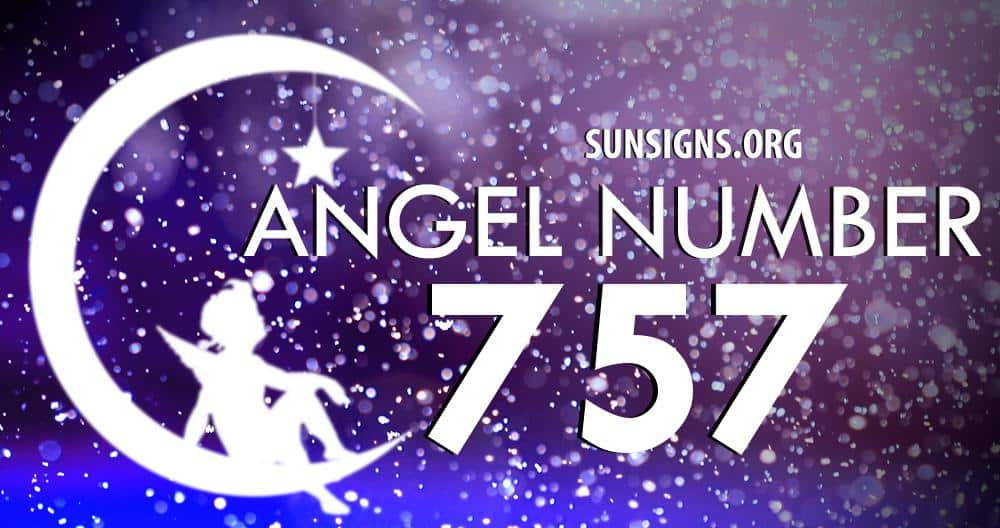 Angel Number 757 Meaning | SunSigns Org