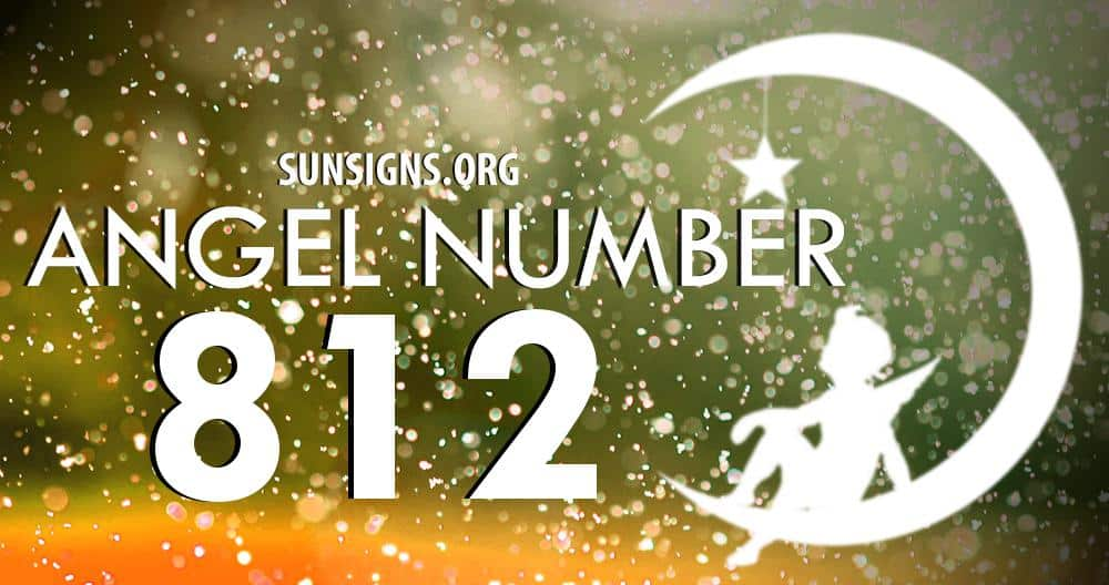 Angel Number 812 Meaning | SunSigns Org