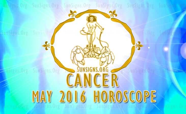 cancer may 2016 horoscope