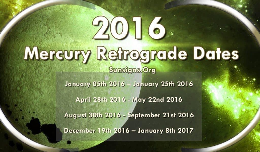 2016 Mercury Retrograde Dates