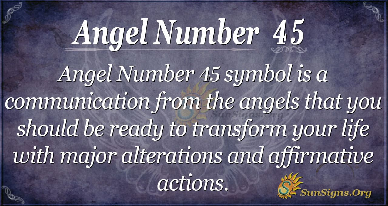 Angel Number 45 Meaning