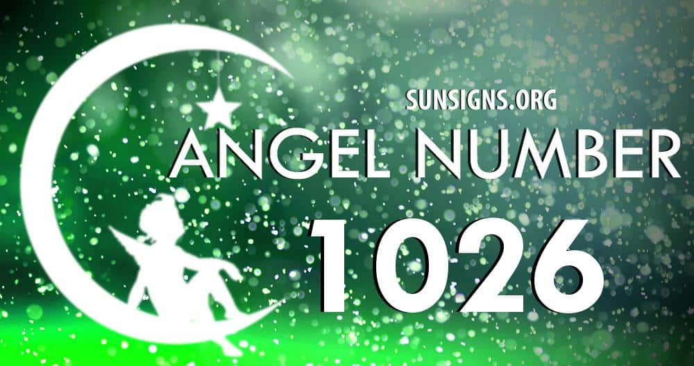 Angel Number 1026 Meaning