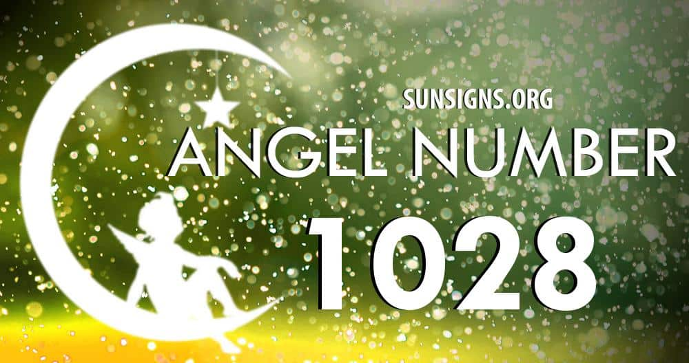 Angel Number 1028 Meaning