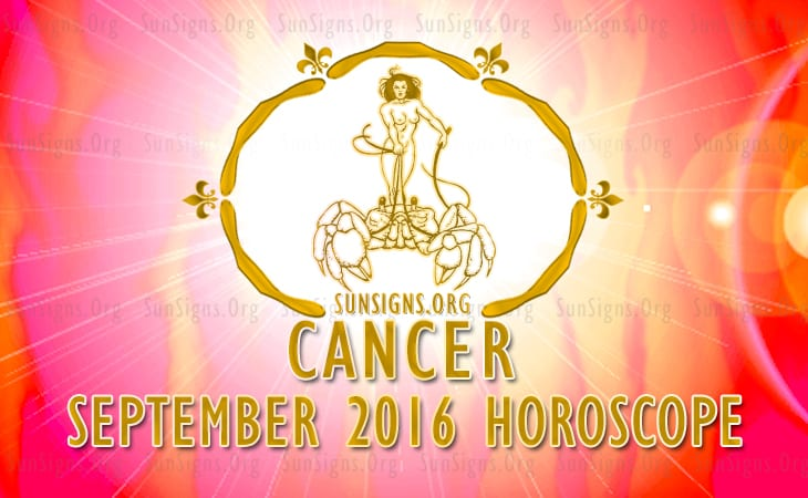 cancer september 2016 horoscope