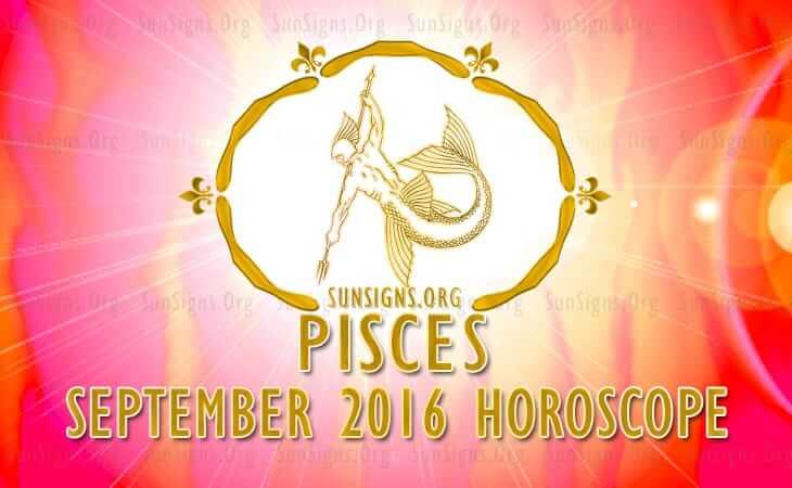 pisces september 2016 horoscope