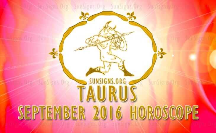 taurus september 2016 horoscope