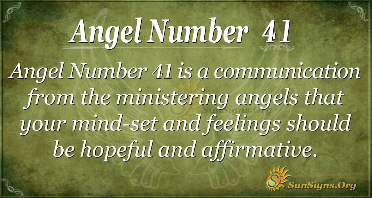 Angel Number 41 Meaning