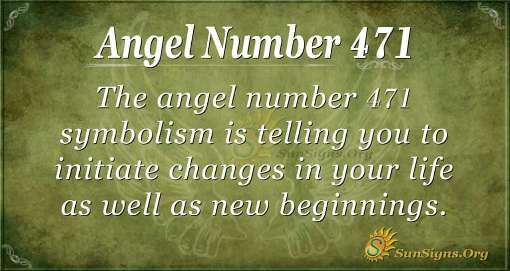 Angel Number 471