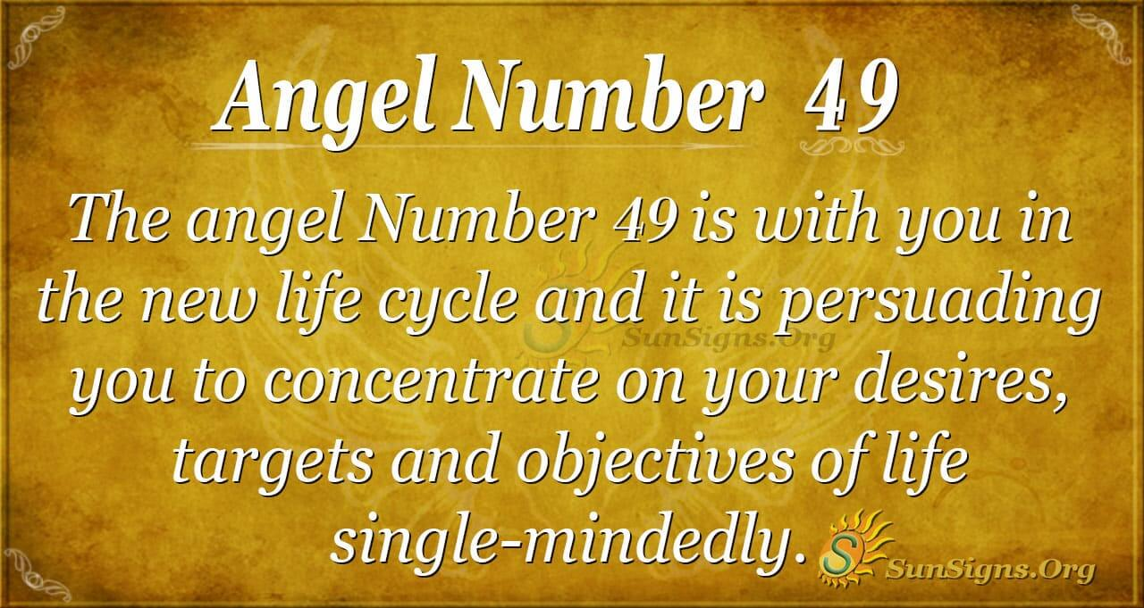 Angel Number 49 Meaning