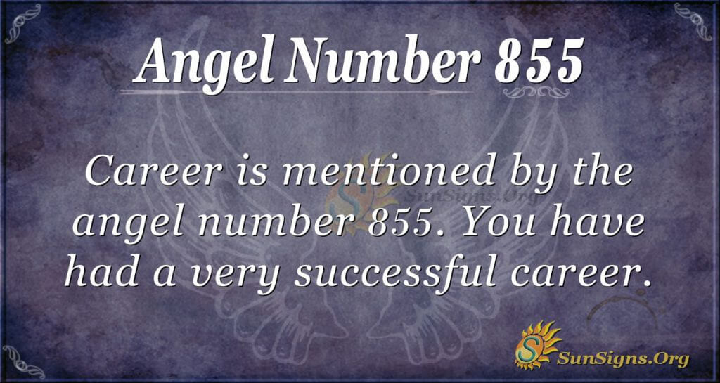 Angel Number 855 Meaning