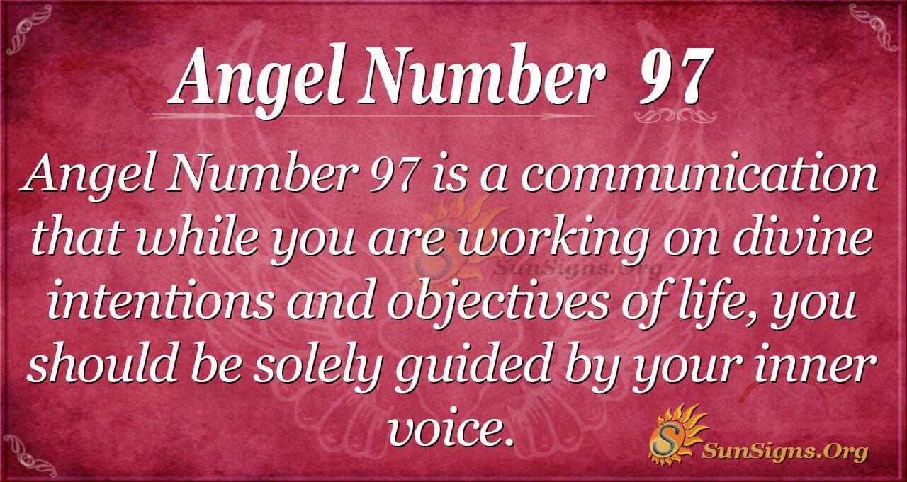 Angel Number 97 Meaning