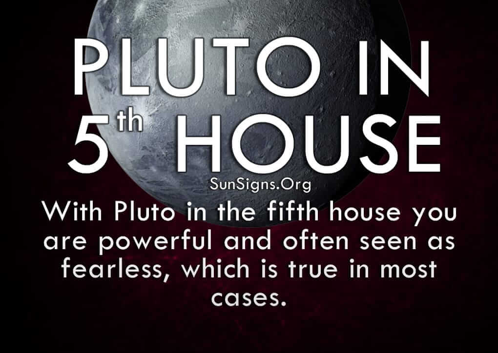 The pluto in fifth house