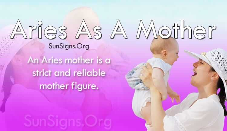 Aries As A Mother Personality Traits | SunSigns Org