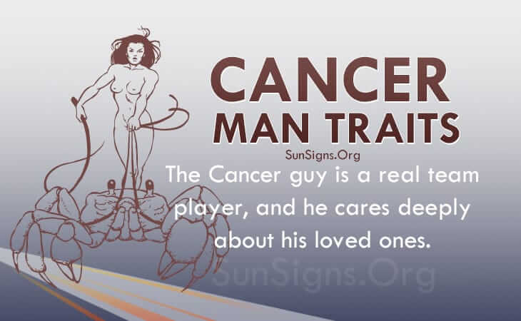 The Personality Traits of a Cancer Man