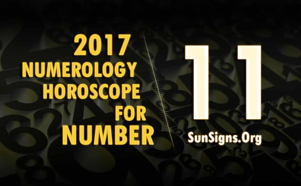 number-11-2017-numerology-horoscope