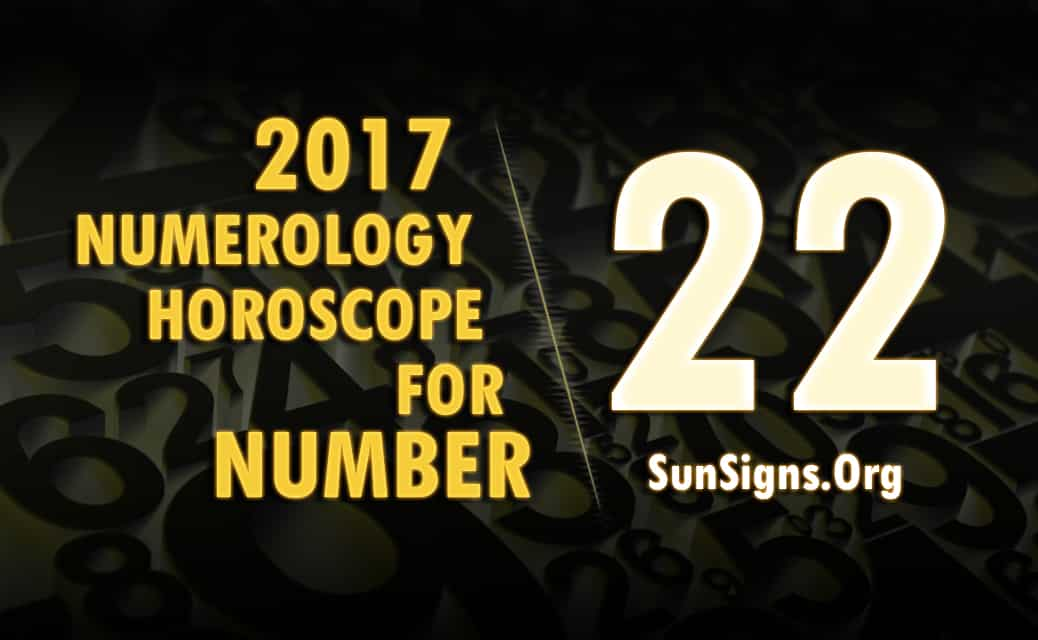 number-22-2017-numerology-horoscope