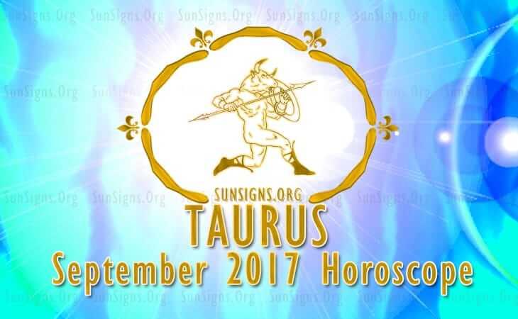 taurus september 2017 horoscope