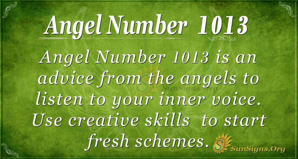 Angel Number 1013 Meaning