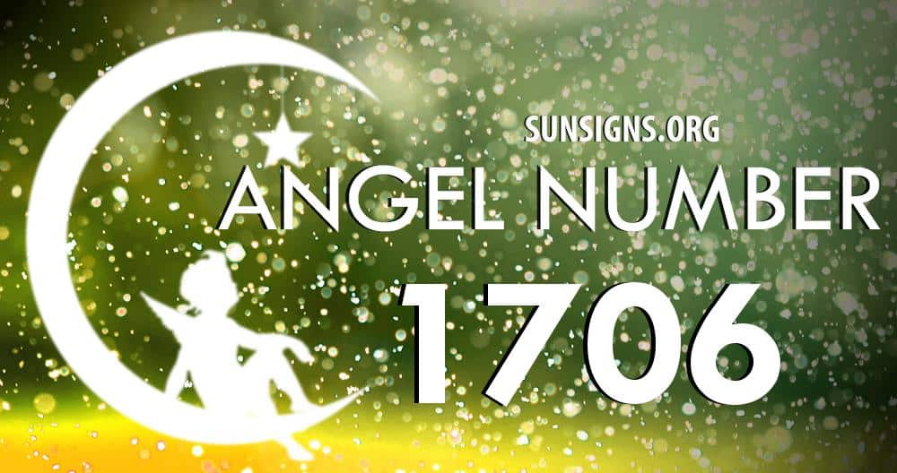 angel-number-1706-meaning