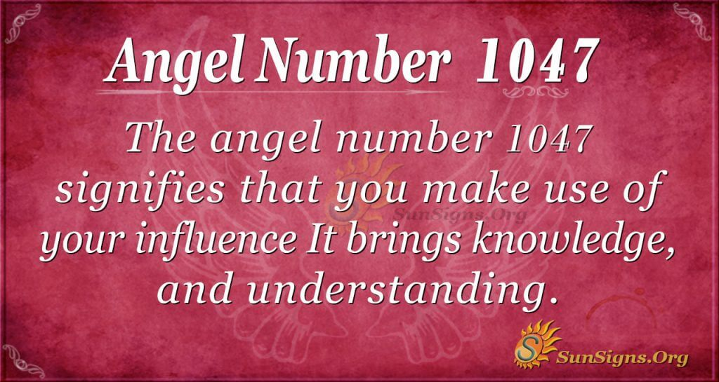 angel number 1047