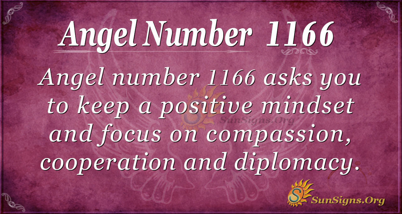 Angel Number 1166 Meaning - Living A Meaningful Life - SunSigns.Org