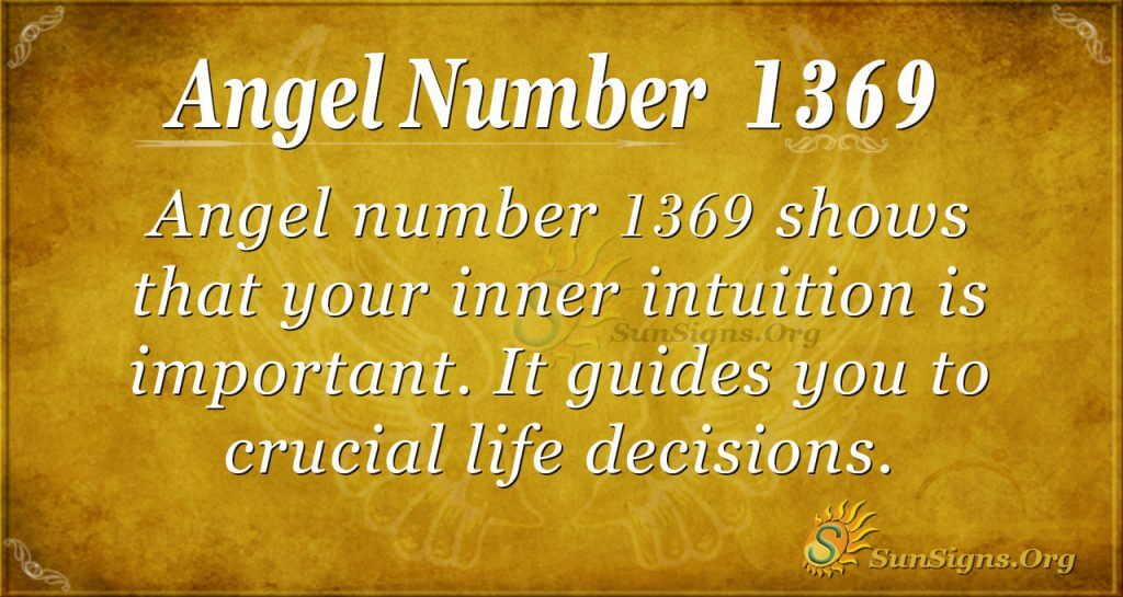 Angel Number 1369