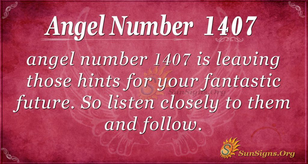 Angel Number 1407