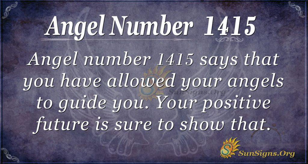 Angel Number 1415