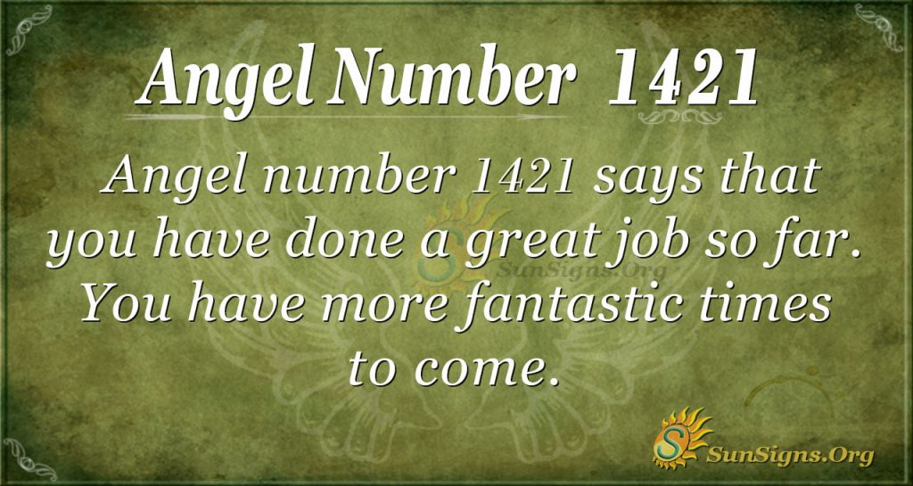 Angel Number 1421