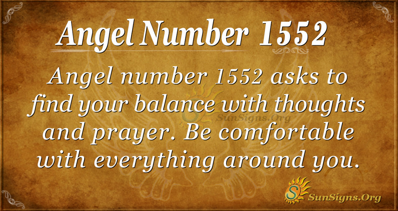 Angel Number 1552 Meaning: Make Worthy Decisions | SunSigns.Org