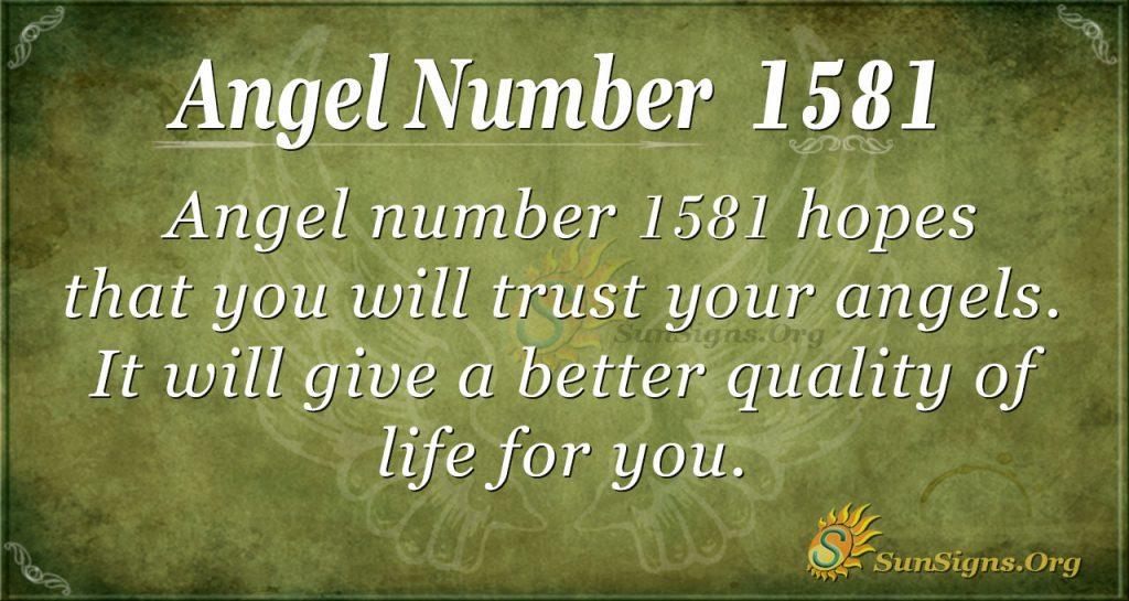Angel Number 1581