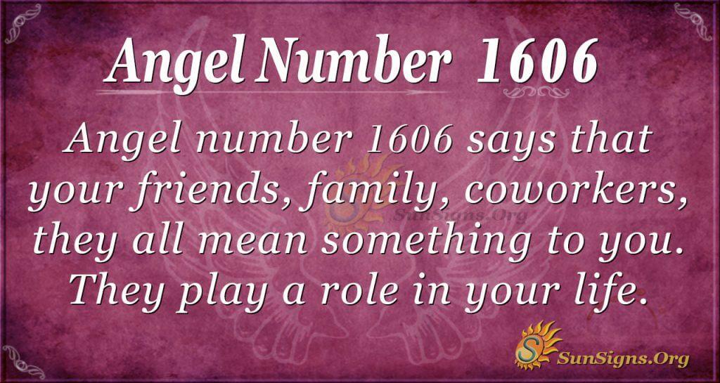 Angel Number 1606