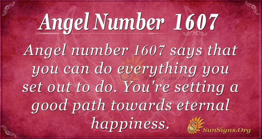 Angel Number 1607