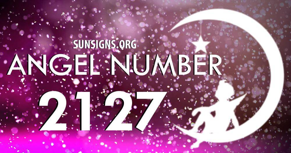 Angel Number 2127 Meaning
