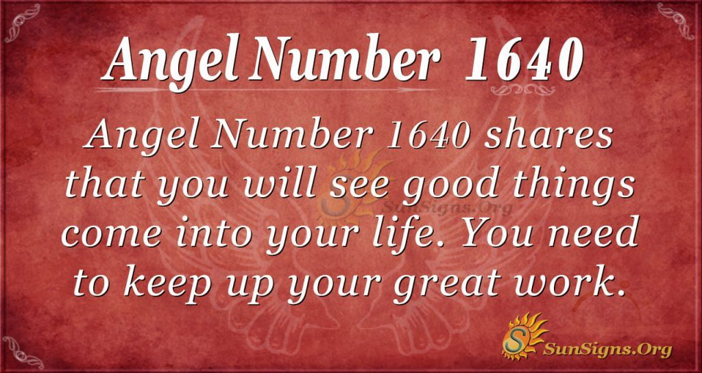 Angel Number 1640
