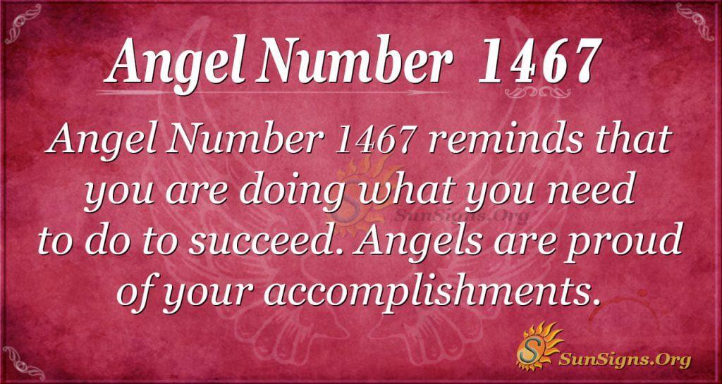 Angel Number 1467