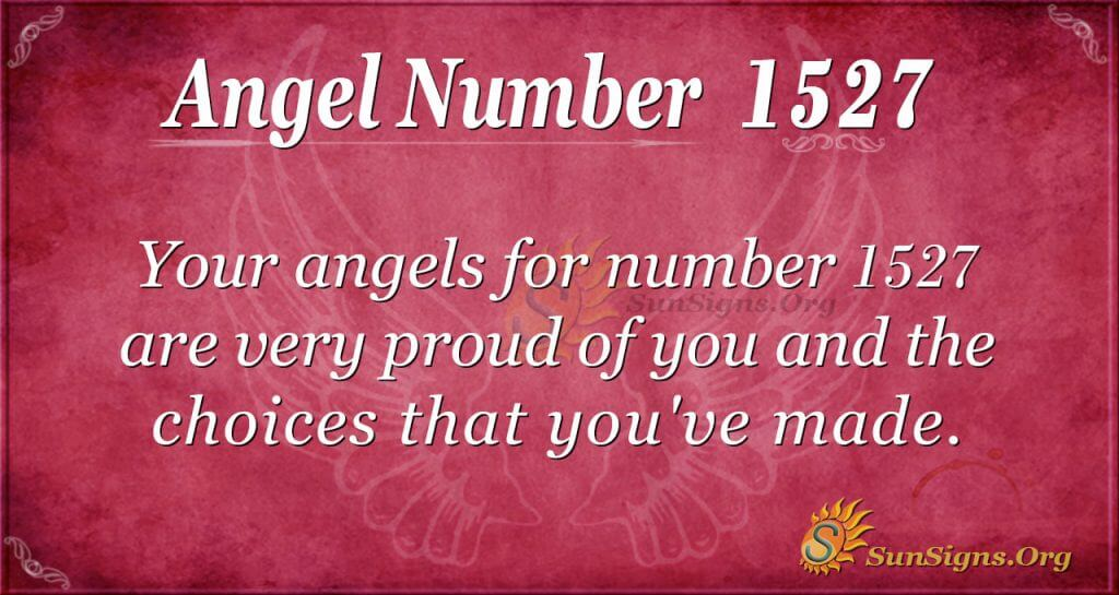 Angel Number 1527