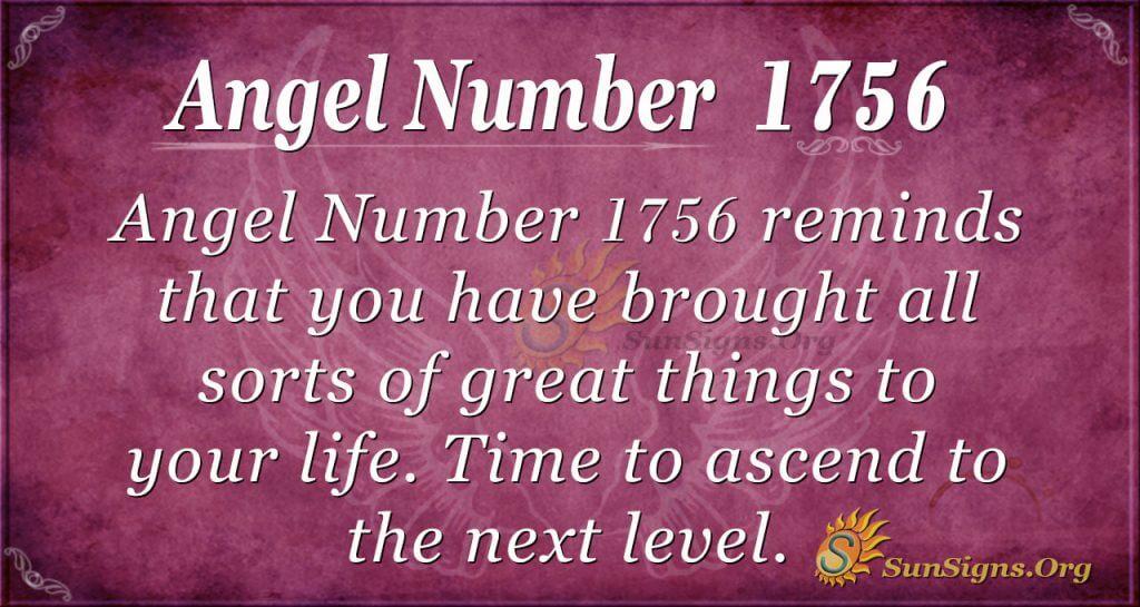 Angel Number 1756
