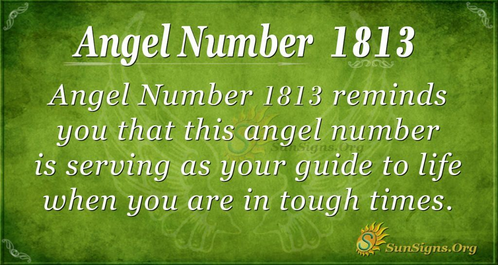 Angel Number 1813